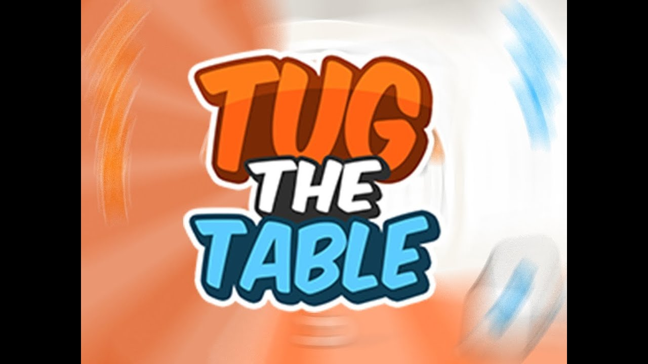 tug the table gameplay trailer a free miniclip game youtube rh youtube com tug the table unblocked games 77 tug the table unblocked games beast