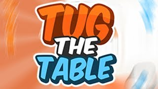 Tug the Table: Gameplay trailer - a free Miniclip game
