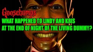 What Happened To Lindy And Kris At The End Of Night Of The Living Dummy?
