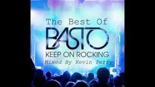 The Best of Basto Mix [Mixed By Kevin Perry]