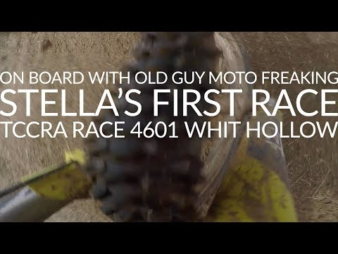 Stella's First Race - On Board with Old Guy Moto Freaking TCCRA Race 4601