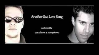 Another Sad Love Song Cover Ryan Clausen Manoj Sharma Toni Braxton