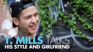 T. Mills Talks Personal Style & Meeting His Girlfriend