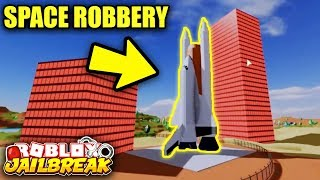 Jailbreak SPACE STATION ROBBERY... THIS IS INSANE! | Roblox Jailbreak