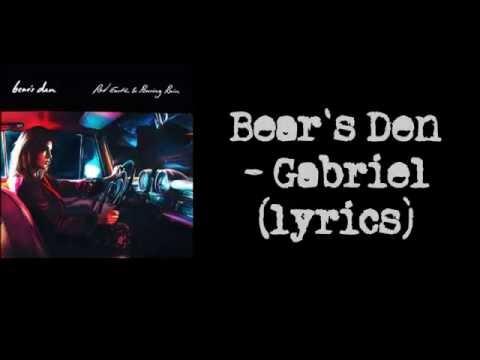 Bear's Den - Gabriel (lyrics)