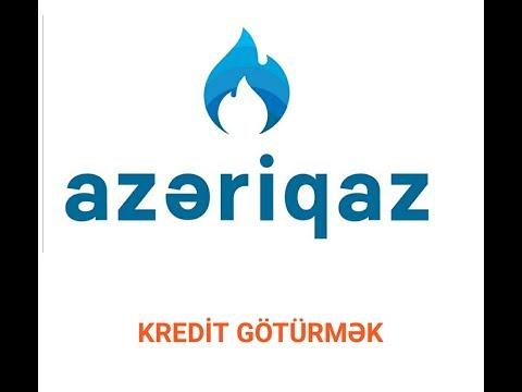 Azeriqaz kredit goturulmesi