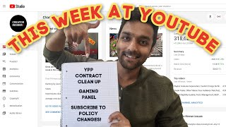 YPP Contract Clean Up, A NEW Way to Subscribe to YouTube Policy Changes, and more!