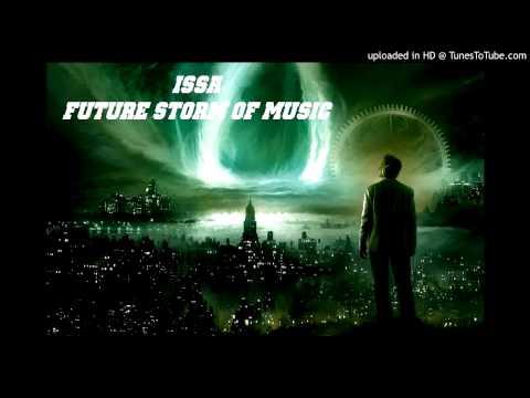 ISSA --  future storm of music