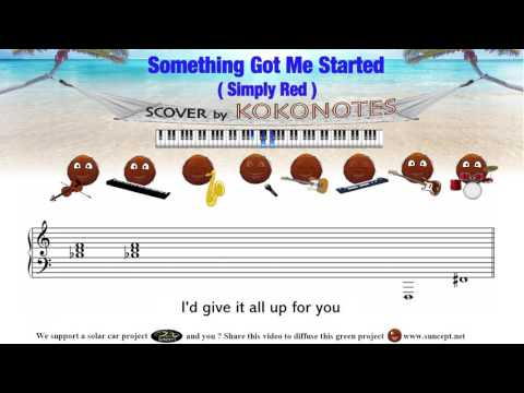 Something Got Me Started (Simply Red) - Karaoke & Score / Cover by Kokonotes