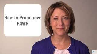 How to pronounce PAWN not porn - American English Pronunciation Lesson