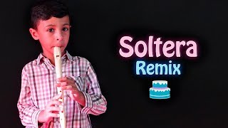 Soltera Remix en flauta - Juan kids music