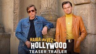 HABÍA UNA VEZ EN HOLLYWOOD | Teaser tráiler subtitulado (HD)