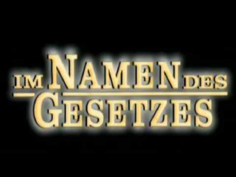 Im Namen des Gesetzes/On behalf of the law