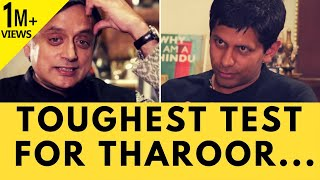 Will Shashi Tharoor be able to survive the ultimate test????