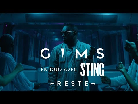 GIMS & Sting - Reste (Clip Officiel)