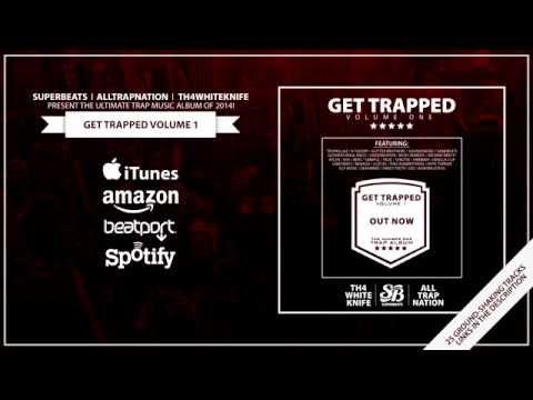 Get Trapped Vol 1 - Album Megamix (OUT NOW!)