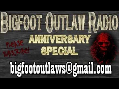 Bigfoot Outlaw Radio One Year Anniversary Special!