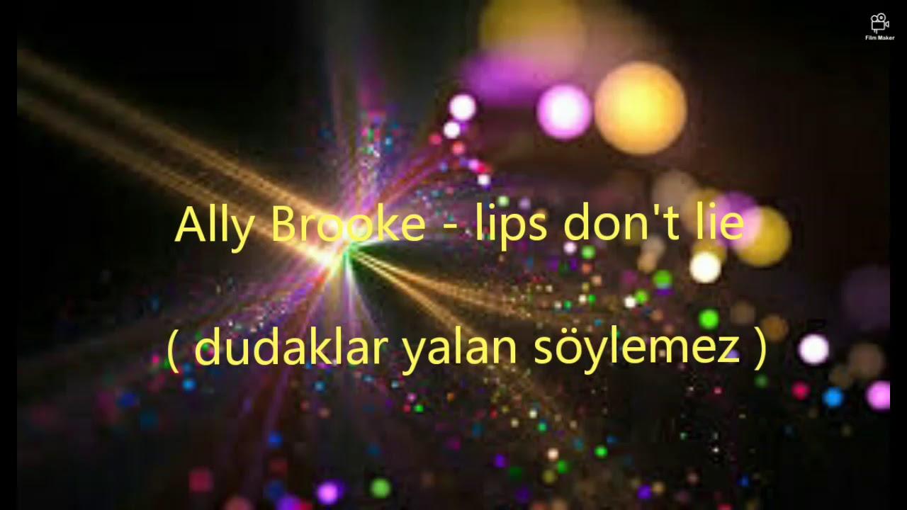 Ally Brooke - lips don't lie türkçe çeviri