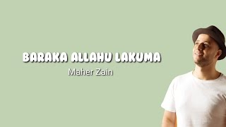 Maher Zain - Baraka Allahu Lakuma (lyrics)`♡