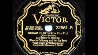 Sugar Blues - Blanche Calloway and her Joy Boys