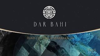 Riad Marrakech | Riad Dar Bahi | Riad de luxe à Marrakech