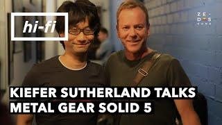 Kiefer Sutherland Talks About Metal Gear Solid 5 & Film Making - Hi-Fi