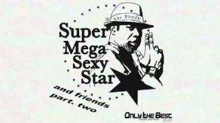 Download Dr Feelx - Super Mega Sexy Star Vol.2 (Killer Faber & Midicoree Rmx) [ OtB Record international ] MP3 song and Music Video