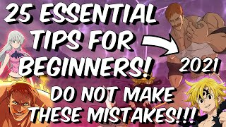 25 ESSENTIAL Tips for Beginners 2021 - DO NOT MAKE THESE MISTAKES - Seven Deadly Sins: Grand Cross