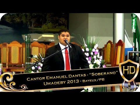 """Cantor Emanuel Dantas - """"Soberano' - UMADEBY 2013 - Bayeux/PB (01/12/2013)"""