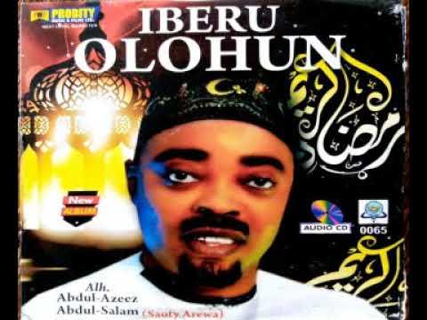 Download IBERU OLOHUN | SAOTY AREWA ALHAJI ABDULAZEEZ ABDULSALAM
