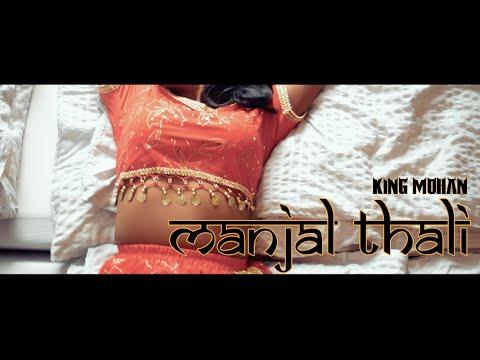 KING MOHAN - Manjal Thali (#summaVibe)
