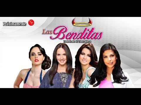 Nueva historia Original Las Benditas Fabiola Guajardo Adriana Louvier Maite Perroni y Africa Zavala