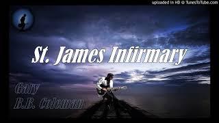 Gary B.B. Coleman - St. James Infirmary (Kostas A~171)