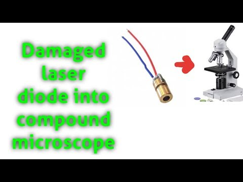 Compound Microscope From Damaged Laser Diode.