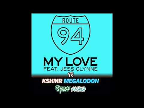 My Love Megalodon (Steve Hart Mashup) - Route 94 Vs KSHMR