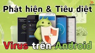 Cách phát hiện và diệt Virus trên Android với 5 phần mềm cực khủng   NETON
