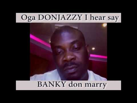 oga donjazzy when will you marry