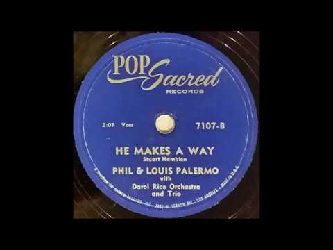 He Makes A Way (1958) Phil & Louis Palermo