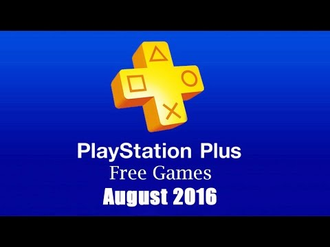 PlayStation Plus Free Games - August 2016