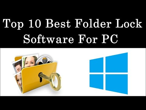 Top 10 Best Folder Lock Softwares For PC Windows 7, 8, 10 -
