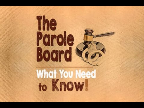 Parole Board - What You Need to Know