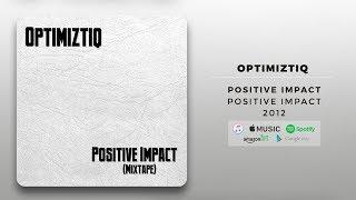 Optimiztiq - Positive Impact | Official Audio