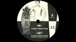 Pin Up Boys Feat. Charvoni - First Rhythm [Not On Label] 1991