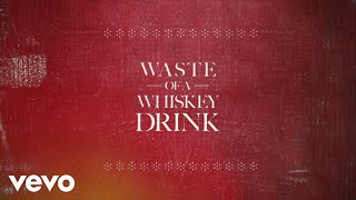 Gary Allan Waste Of A Whiskey Drink