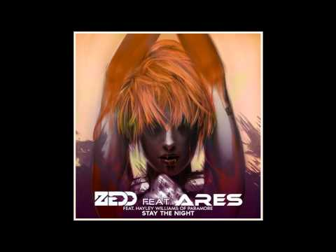 ZEDD ft. Hayley Williams-Stay The Night (Ares Remix)//Free Downloand//