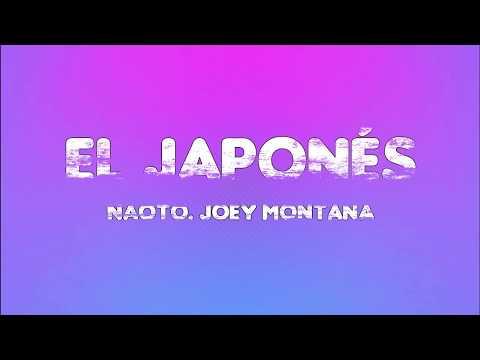 El Japonés – Naoto, Joey Montana (Letra)