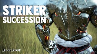 Black Desert ► Striker Succession First Impressions | STILL DROPPING THE LEG (2020)