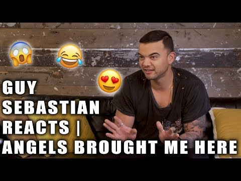 Guy Sebastian Reacts | Angels Brought Me Here