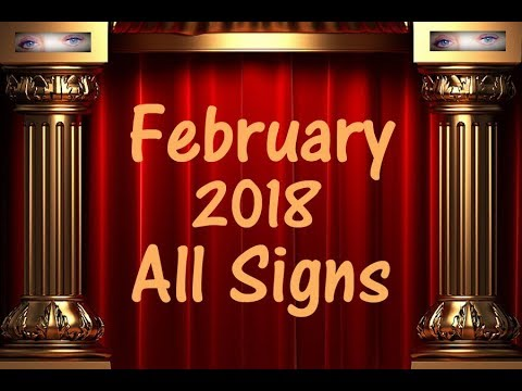 February 2018 Horoscope Forecasts All Signs Time Stamps provided!