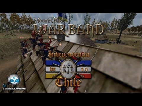 [GlobalGamers] M&B Warband: Mod Independencia de Chile